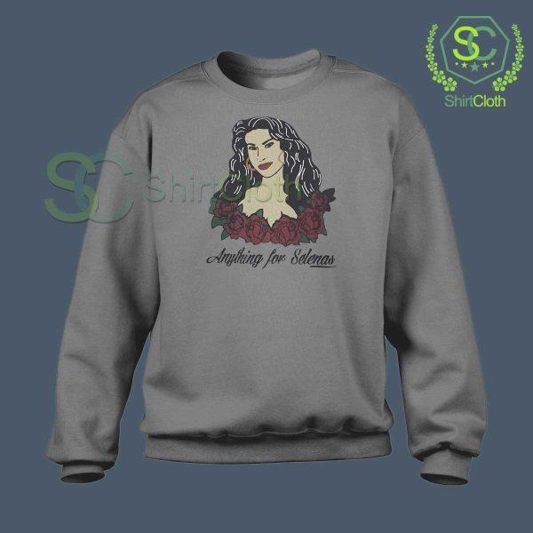 Anything-For-Selenas-Gray-Sweatshirt
