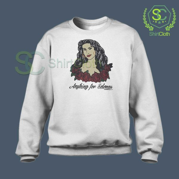 Anything-For-Selenas-Sweatshirt