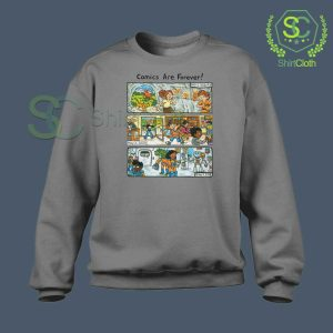 Comic-Are-Forever-Grey-Sweatshirt