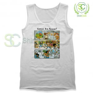 Comic-Are-Forever-Tank-Top