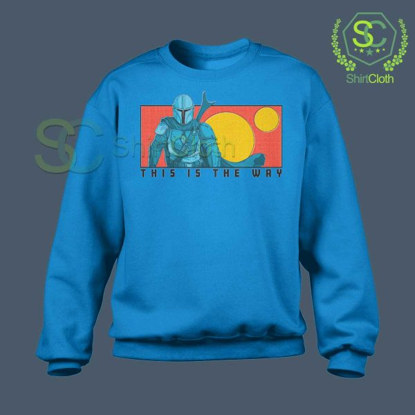 This-Is-The-Way-Blue-Sweatshirt