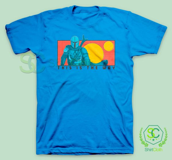 This-Is-The-Way-Blue-T-Shirt