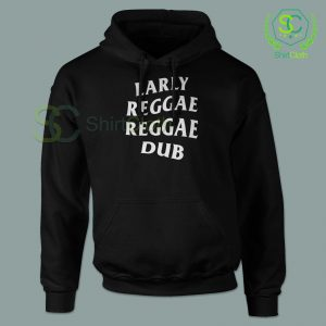 Early Reggae Reggae Dub Black Hoodie