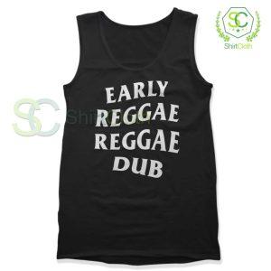 Early Reggae Reggae Dub Black Tank Top