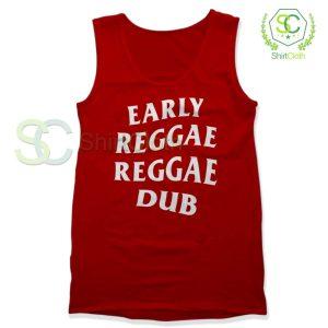 Early Reggae Reggae Dub Tank Top